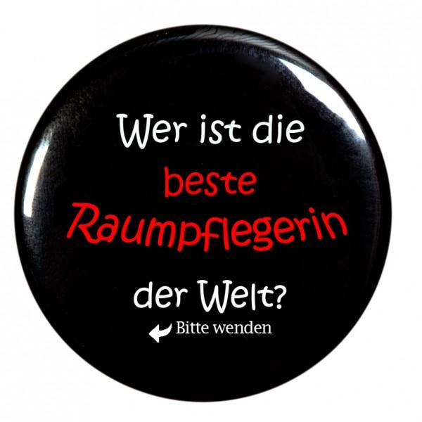 """""""Wer ist die beste Raumpflegerin der Welt """" Taschenspiegel, Spiegel, Button, rund, 56mm Durchmesser"""