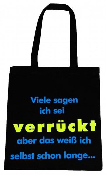 Alle sagen ich sei verrückt ... Baumwollbeutel, Tasche, Bag - witziger Spruch Neon Shopper