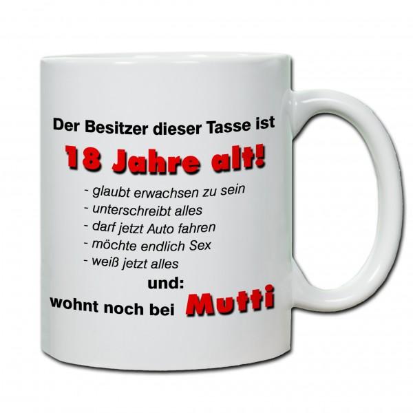 """""""18. Geburtstag - Tasse 07"""" Tasse, Keramiktasse"""