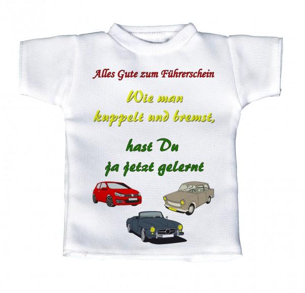 Alles Gute zum Führerschein - Wie man kuppelt und bremst hast du ja jetzt gelernt - Mini T-Shirt, Flaschenshirt, Autofensterdekoration, weiß mit aussagekräftigen Spruch