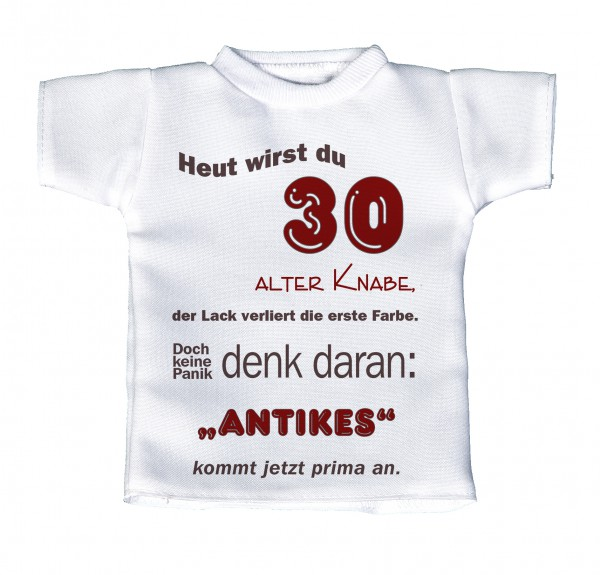 Heut wirst du 30 alter Knabe... - Mini T-Shirt, Flaschenshirt, Autofensterdekoration, weiß mit aussagekräftigen Spruch