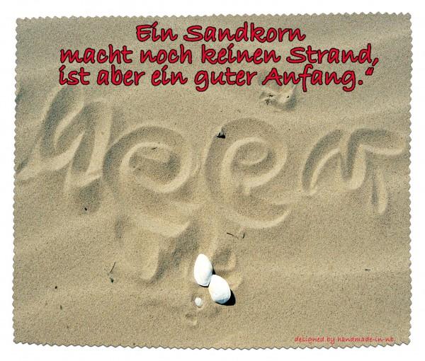 """""""Ein Sandkorn macht noch keinen Strand..."""" Brillenputztuch, Glasreinigungstuch"""