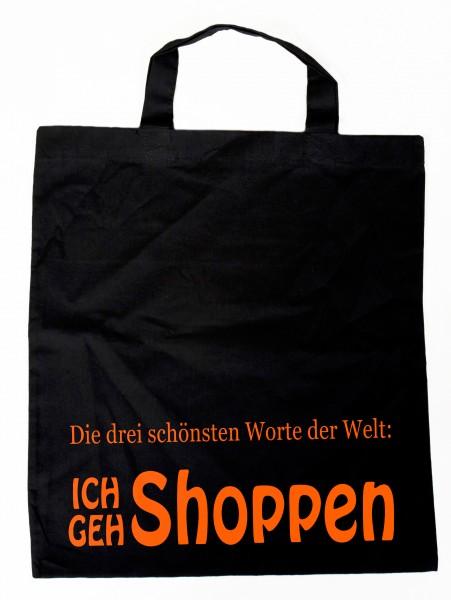 Die drei schönsten Worte der Welt - Ich geh shoppen - Baumwollbeutel, Tasche, Bag - witziger Spruch