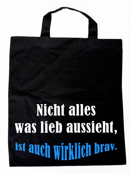 Nicht alles was lieb aussieht ... Baumwollbeutel, Tasche, Bag - witziger Spruch Neon Shopper