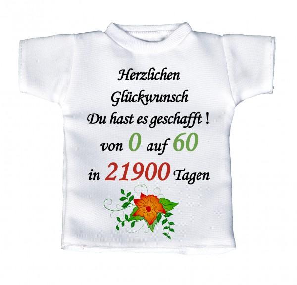 Herzlichen Glückwunsch Du hast es geschafft! Von 0 auf 60... - Mini T-Shirt, Flaschenshirt, Autofensterdekoration, weiß mit aussagekräftigen Spruch