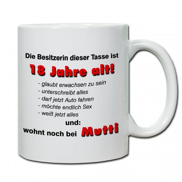 """""""18. Geburtstag - Tasse 06"""" Tasse, Keramiktasse"""