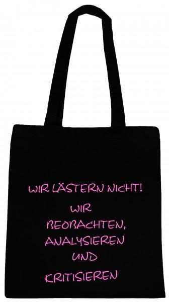 Wir lästern nicht ... Baumwollbeutel, Tasche, Bag - witziger Spruch Neon Shopper