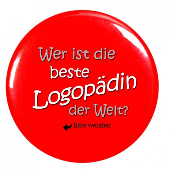 """""""Wer ist die beste Logopädin der Welt"""" Taschenspiegel, Spiegel, Button, rot, rund, 56mm Durchmesser"""