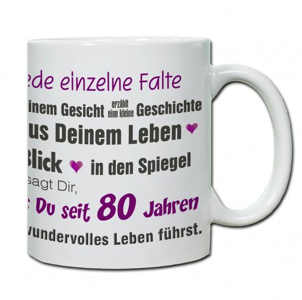 """Tasse 80. Geburtstag """"Jede einzelne Falte ..."""""""