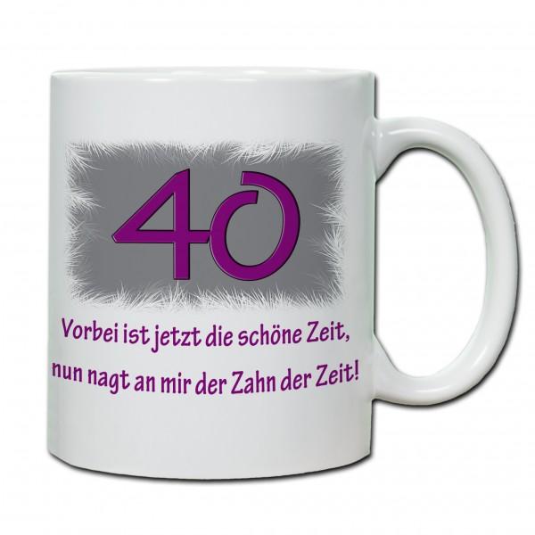 """""""40. Geburtstag - Tasse 07"""" Tasse, Keramiktasse"""
