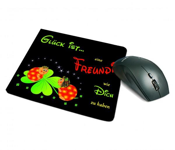 """Mousepad """"Glück ist eine Freundin wie Dich zu haben"""""""