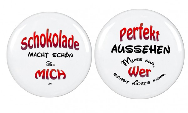 """Perfekt...,Schokolade..."", 56mm Durchmesser Magnet, Kühlschrankmagnet, SET-05"