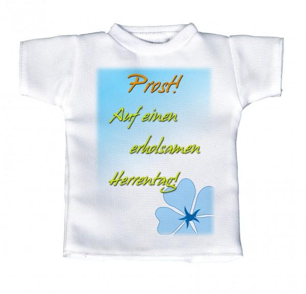 Prost! Auf einen erholsamen Herrentag! - Mini T-Shirt, Flaschenshirt, Autofensterdekoration, weiß mit aussagekräftigen Spruch