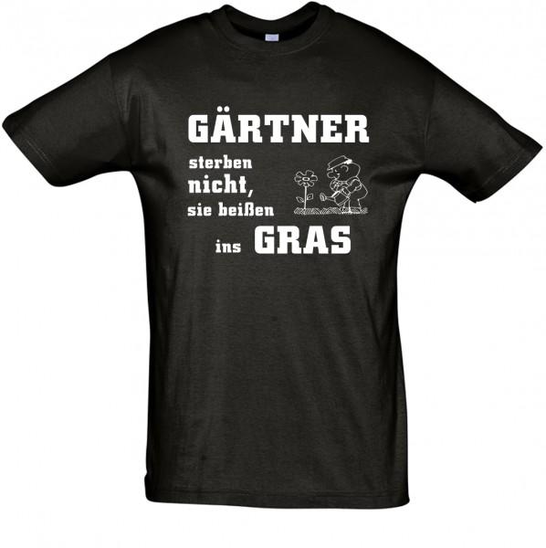 """""""Gärtner sterben nicht, sie beißen ins Gras"""" T-Shirt, Fun-T-Shirt - bedruckt mit Folie"""