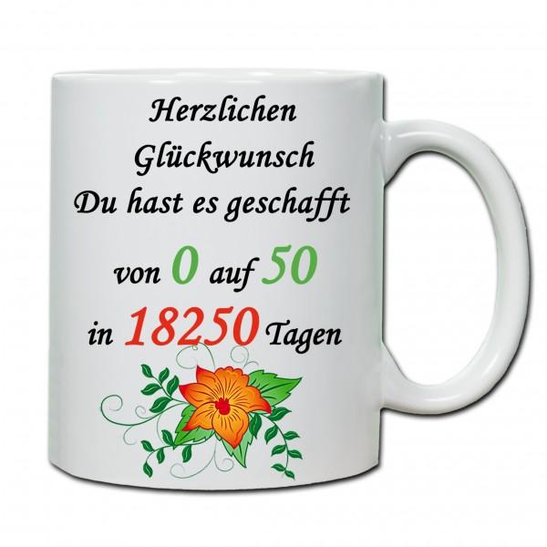 """""""50. Geburtstag - Tasse 03"""" Tasse, Keramiktasse"""