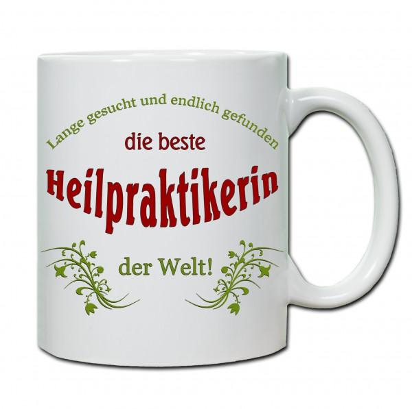 """""""Beste Heilpraktikerin der Welt..."""" Tasse, Keramiktasse"""