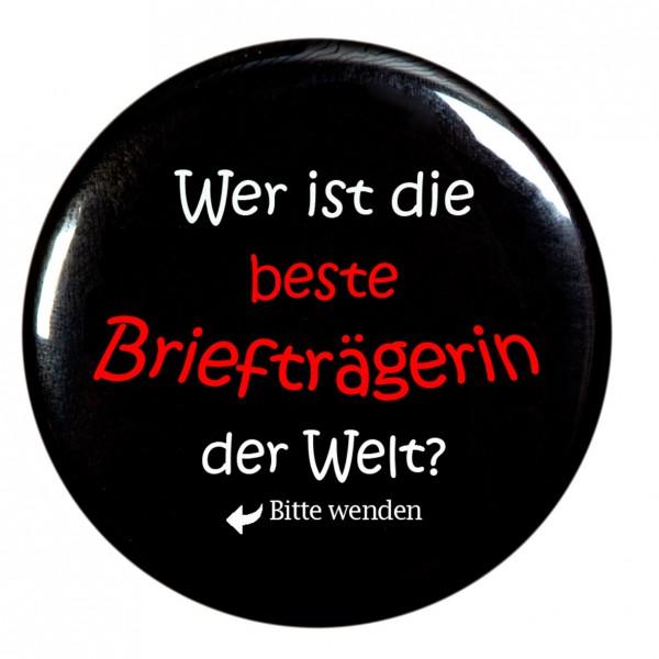 """""""Wer ist die beste Briefträgerin der Welt """" Taschenspiegel, Spiegel, Button, rund, 56mm Durchmesser"""