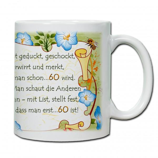 """""""60. Geburtstag - Tasse 03"""" Tasse, Keramiktasse"""