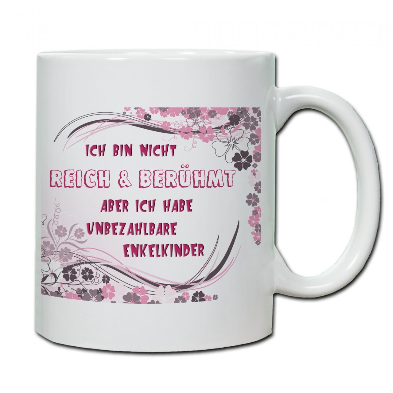 """""""Ich bin nicht reich & berühmt...""""rot Tasse, Keramiktasse"""