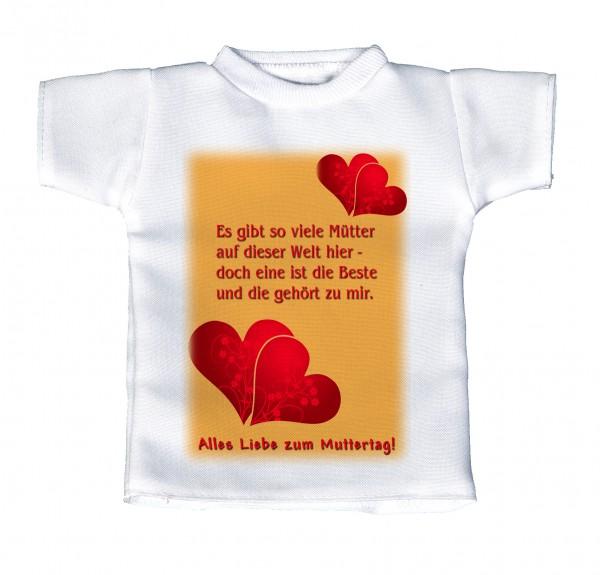 Es gibt so viele Mütter auf der Welt hier - doch eine sit die Beste und die gehört zu mir. - Mini T-Shirt, Flaschenshirt, Autofensterdekoration, weiß mit aussagekräftigen Spruch
