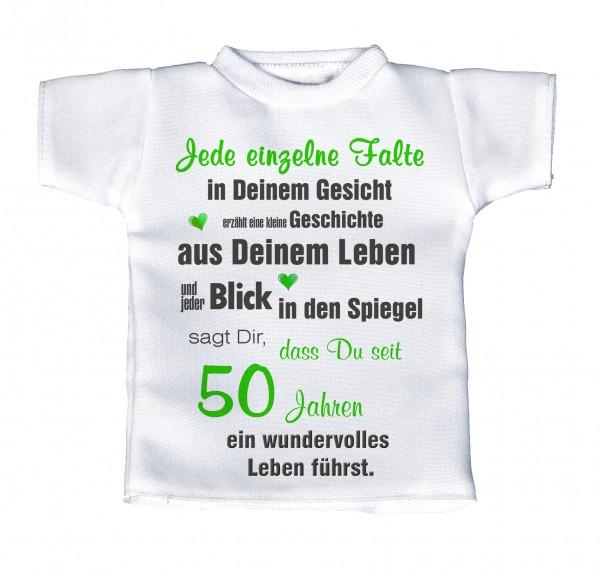 Mensch jetzt bist du volle 50 und immer noch nicht vernünftig!... - Mini T-Shirt, Flaschenshirt, Autofensterdekoration, weiß mit aussagekräftigen Spruch