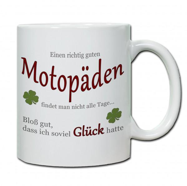 """""""Einen richtig guten Motopäden findet man nicht alle Tage..."""" Tasse, Keramiktasse"""