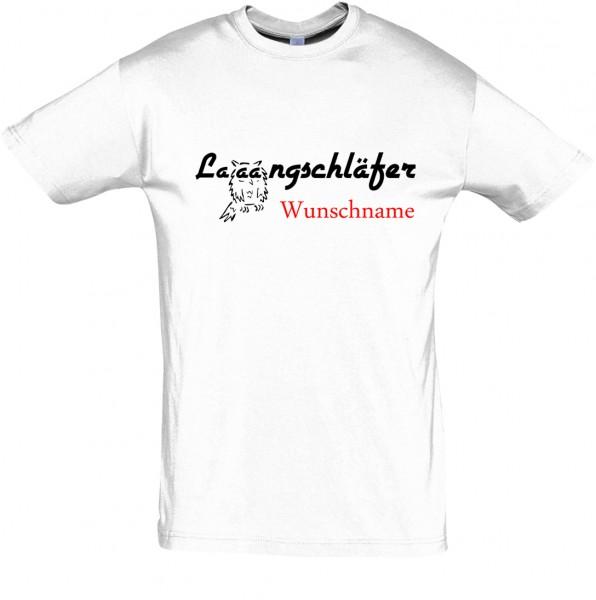 """""""Laaangschläfer"""" mit Wunschname T-Shirt, Schlaf-Shirt (Foliendruck)"""