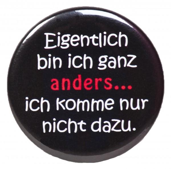 Eigentlich bin ich... Anstecker, Pin, Button, rund, 56mm Durchmesser