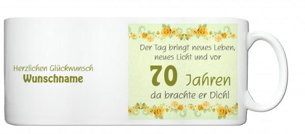 """Tasse 70. Geburtstag """"Der Tag bringt neues Leben ..."""" gelb"""