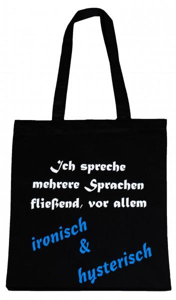 ironisch & hyterisch ... Baumwollbeutel, Tasche, Bag - witziger Spruch Neon Shopper