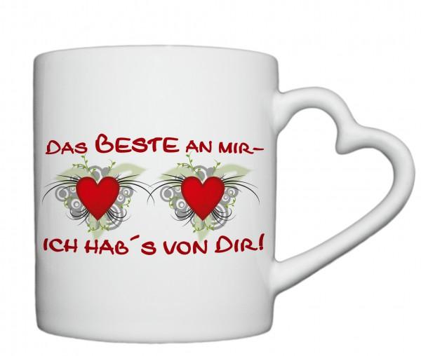 """""""Das beste an mir- ich habs von Dir!"""" Tasse, Keramiktasse mit Herzhenkel"""