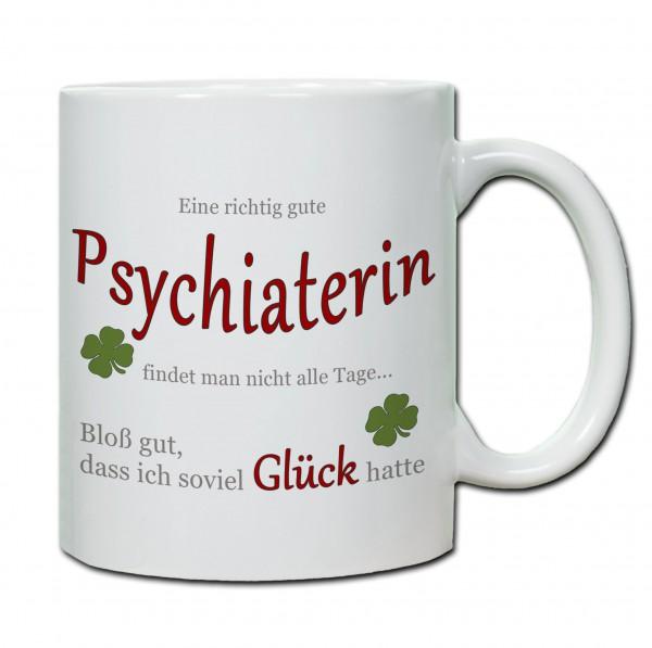 """""""Eine richtig gute Psychaterin..."""" Tasse, Keramiktasse"""
