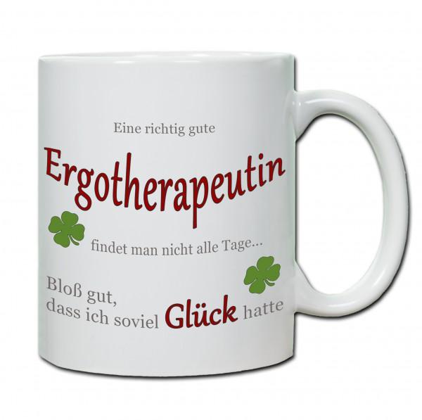"""""""Eine richtig gute Ergotherapeutin findet man nicht alle Tage ..."""" Tasse, Keramiktasse"""