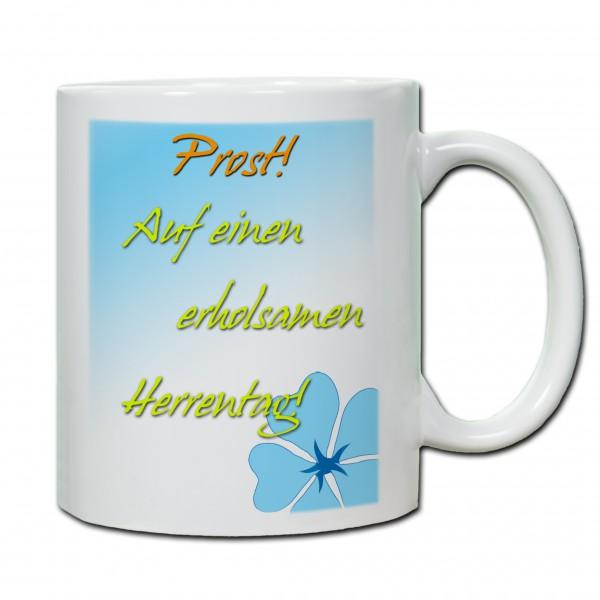 """""""Prost - Auf einen erholsamen Herrentag"""" Tasse, Keramiktasse zum Vatertag"""