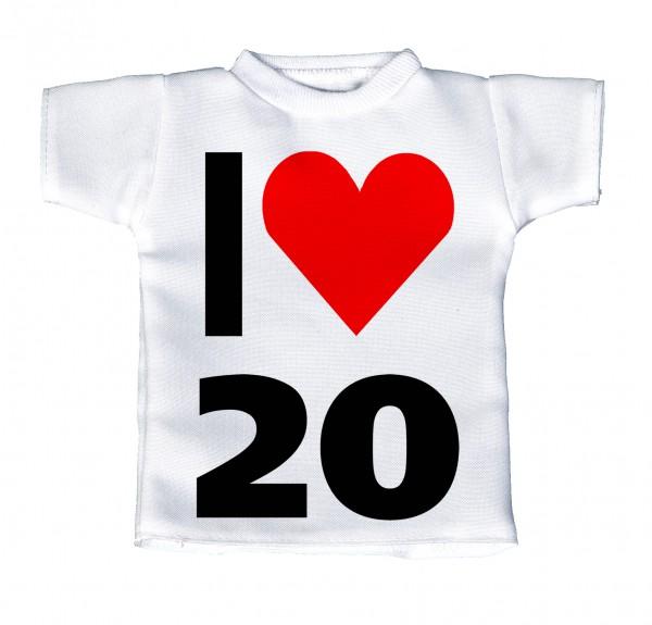 I Love 20 - Mini T-Shirt, Flaschenshirt, Autofensterdekoration, weiß mit aussagekräftigen Spruch