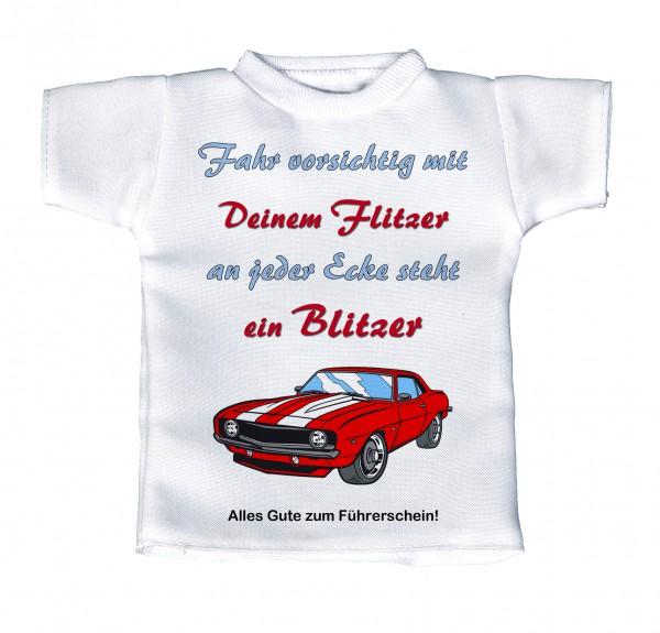 Fahr vorsichtig mit deinem Flitzer - an jeder Ecke steht ein Blitzer - Mini T-Shirt, Flaschenshirt, Autofensterdekoration, weiß mit aussagekräftigen Spruch