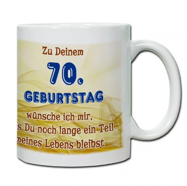 """Tasse 70. Geburtstag """"...ein Teil meines Lebens bleibst"""" blau"""