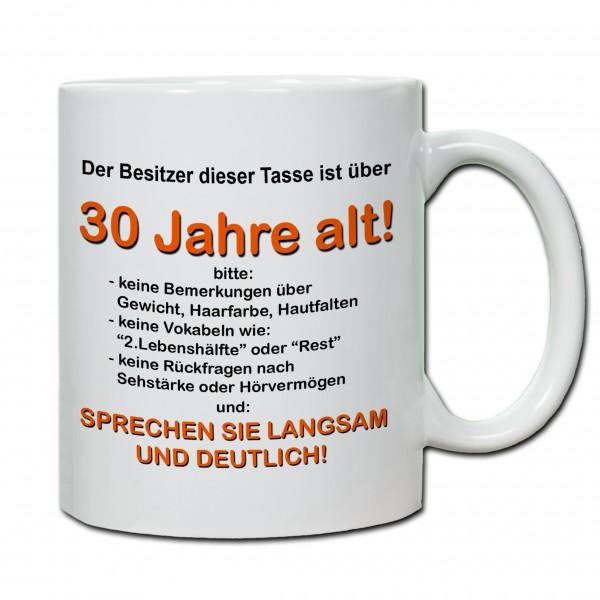 """""""30. Geburtstag - Tasse 02"""" Tasse, Keramiktasse"""