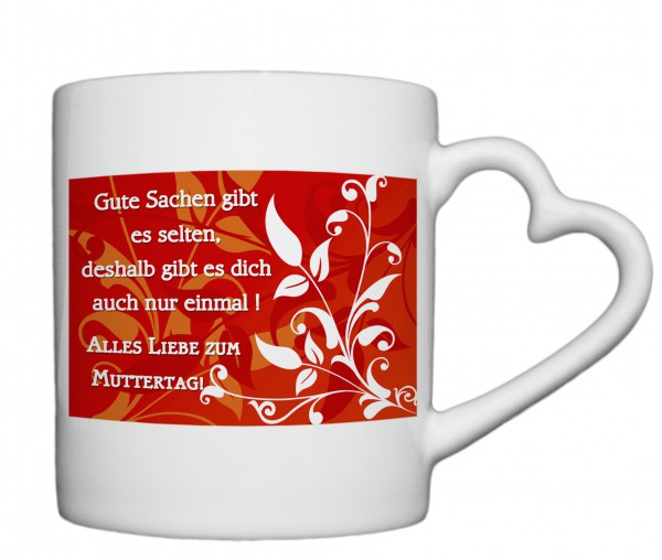 """""""Alles Liebe zum Muttertag"""" Tasse, Keramiktasse mit Herzhenkel"""