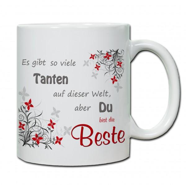 """""""Es gibt so viele Tanten auf der Welt, aber du bist die Beste"""" Tasse, Keramiktasse"""