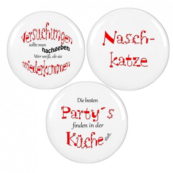 """""""Party...,Naschkatze...,Versuchung..."""", 56mm Durchmesser Magnet, Kühlschrankmagnet, SET-02"""