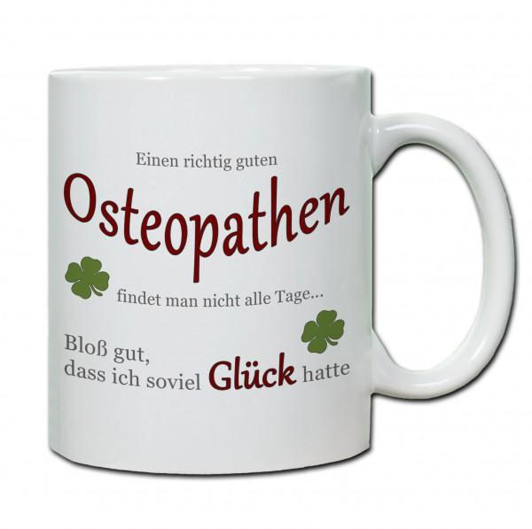 """""""Einen richtig guten Osteopathen findet man nicht alle Tage..."""" Tasse, Keramiktasse"""