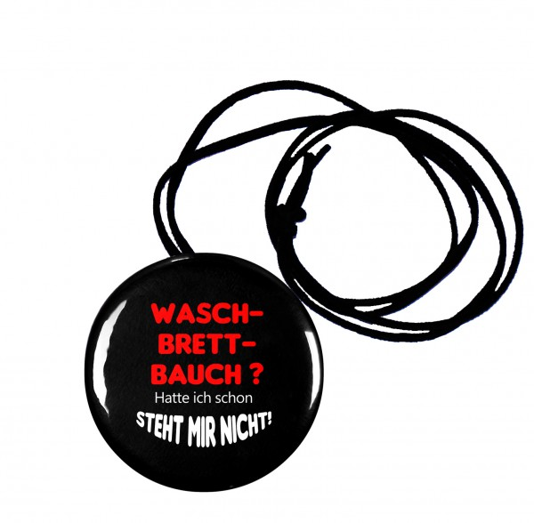 Waschbrettbauch runder Flaschenöffner, Button, 56 mm, mit witzigem Spruch inkl. Band zum Umhängen