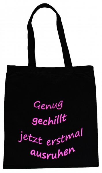 Genug gechillt ... Baumwollbeutel, Tasche, Bag - witziger Spruch Neon Shopper