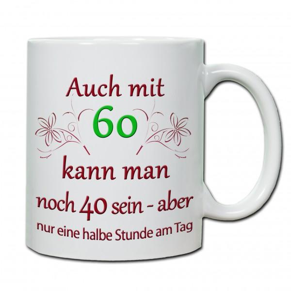 """""""60. Geburtstag - Tasse 04"""" Tasse, Keramiktasse"""