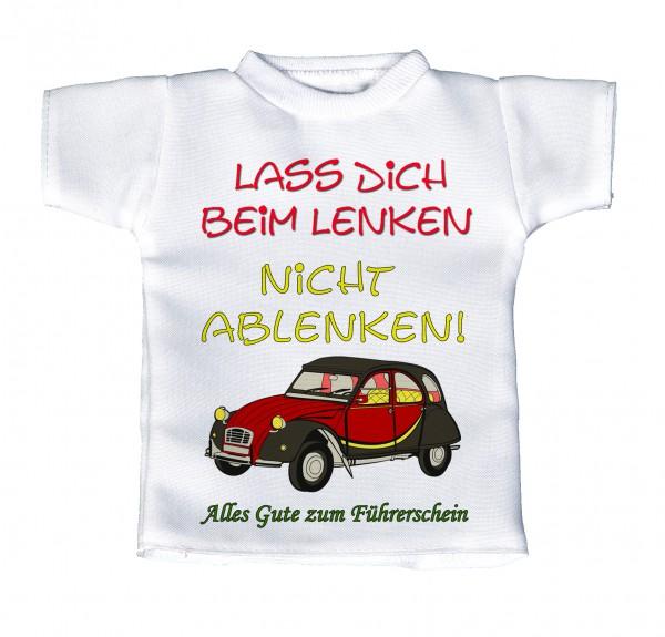 Lass Dich beim Lenken nicht ablenken - Mini T-Shirt, Flaschenshirt, Autofensterdekoration, weiß mit aussagekräftigen Spruch