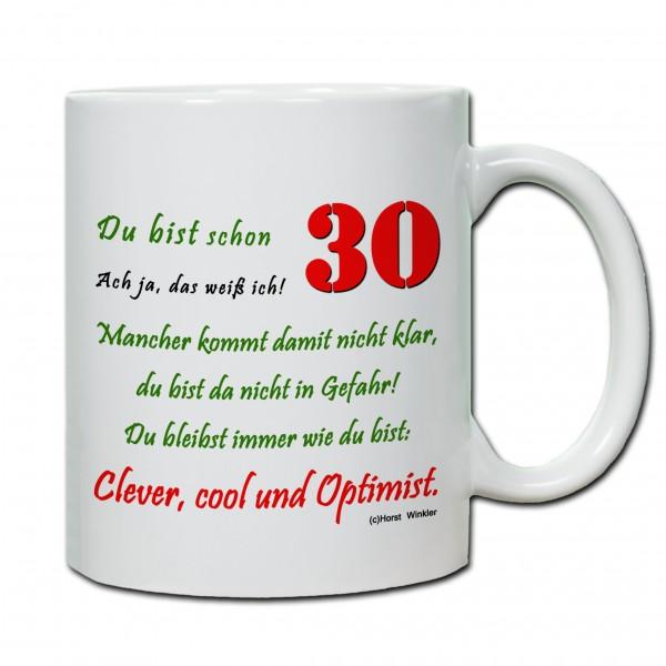 """""""30. Geburtstag - Tasse 01"""" Tasse, Keramiktasse"""