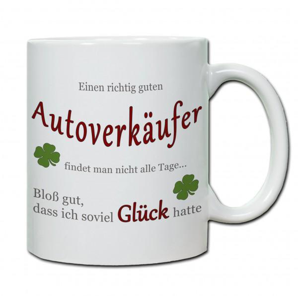 """""""Einen richtig guten Autoverkäufer..."""" Tasse, Keramiktasse"""