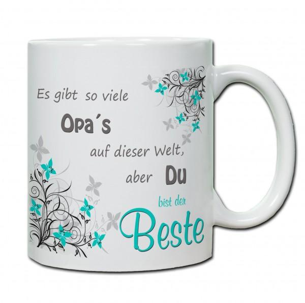 """""""Es gibt so viele Opa`s auf der Welt, aber du bist der Beste!"""" Tasse, Keramiktass"""
