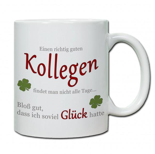 """""""Einen richtig guten Kollegen..."""" Tasse, Keramiktasse"""